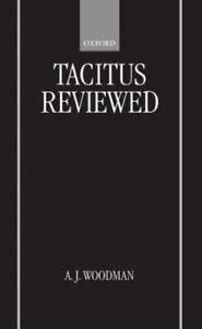 Tacitus Reviewed