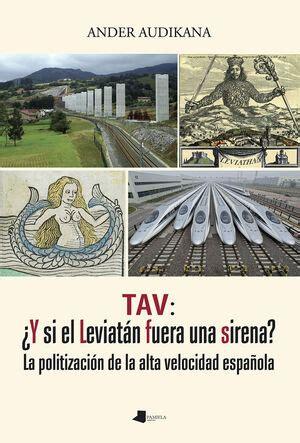 Tav Y Si El Leviatan Fuera Una Sirena Ensayo Y Testimonio