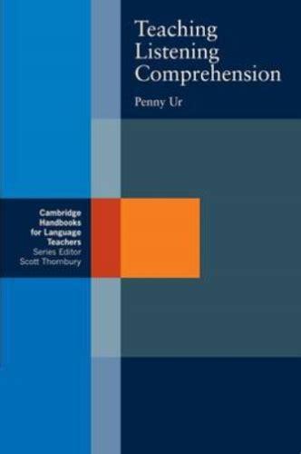Teaching Listening Comprehension (Cambridge Handbooks for Language Teachers)