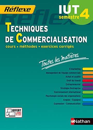 Techniques De Commercialisation S4 Toutes Les Matieres