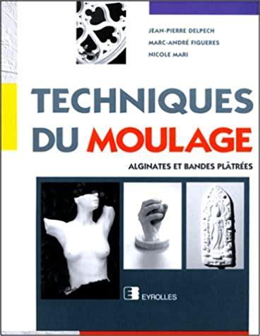 Techniques Du Moulage Alginates Et Bandes Platrees