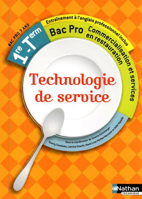 Technologie De Service 1re Et Term Bac Pro