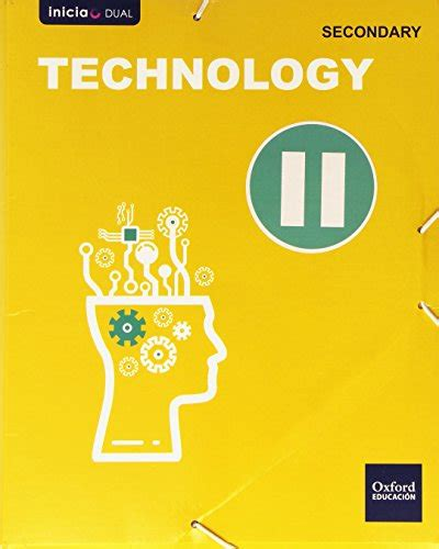 Technology Secondary Student S Book Ii Inicia Dual 9788467394023