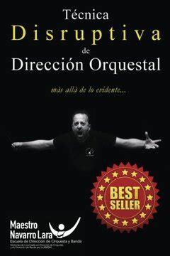 Tecnica Disruptiva De Direccion Orquestal Mas Alla De Lo Evidente Direccion De Orquesta 3 0