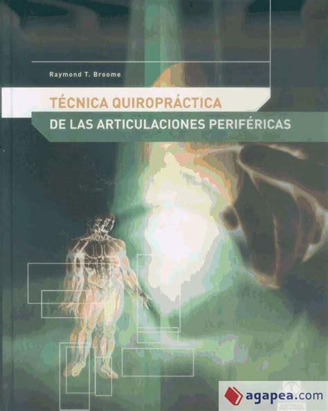 Tecnica Quiropractica De Articulaciones Perifericas Medicina