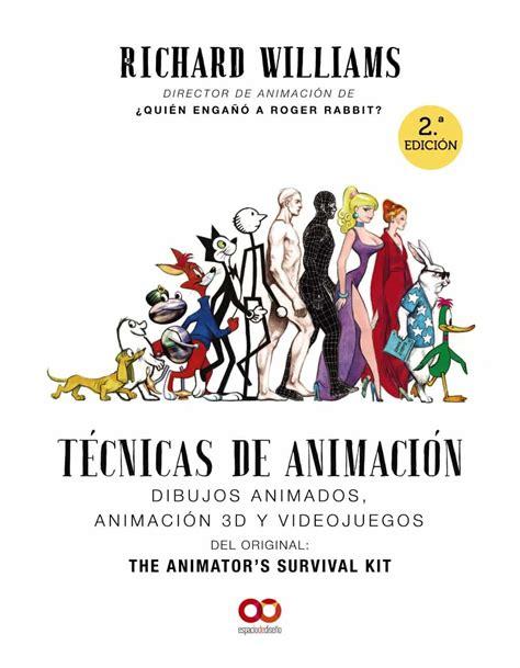 Tecnicas De Animacion Dibujos Animados Animacion 3d Y Videojuegos Espacio De Diseno