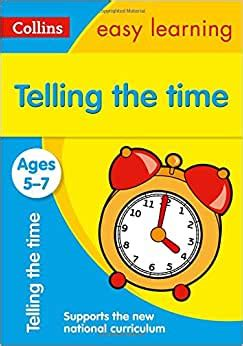 Telling the Time Ages 5-7: New Edition (Collins Easy Learning KS1)
