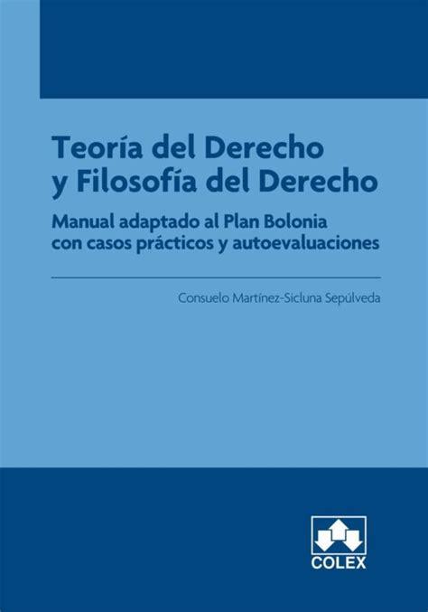 Teoria Del Derecho Y Filosofia Del Derecho