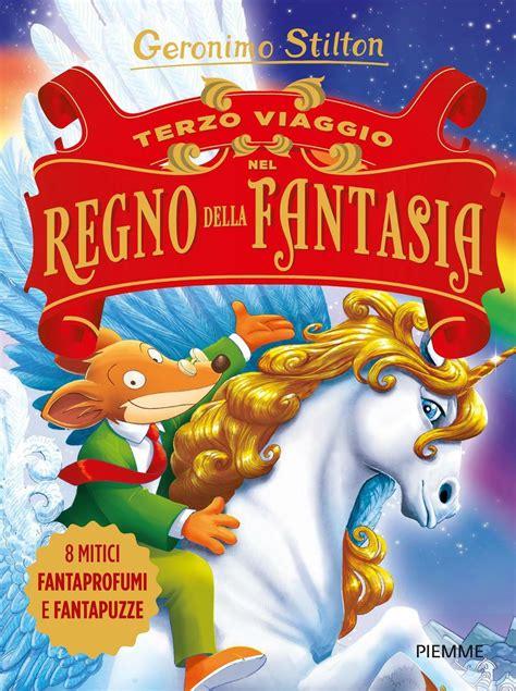 Descargar libros Terzo Viaggio Nel Regno Della Fantasia Ediz Illustrata PDF Gratis