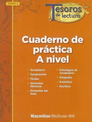 Tesoros De Lectura A Spanish Reading Language Arts Program Grade 3 Practice Book Teacher Annotated Edition Elementary Reading Treasures