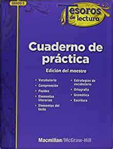 Tesoros De Lectura A Spanish Reading Language Arts Program Grade 5 Practice Book Annotated Teachers Edition Elementary Reading Treasures
