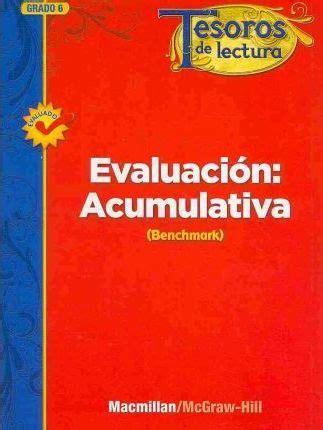 Tesoros De Lectura A Spanish Reading Language Arts Program Grade 6 Summative Assessment Handbook