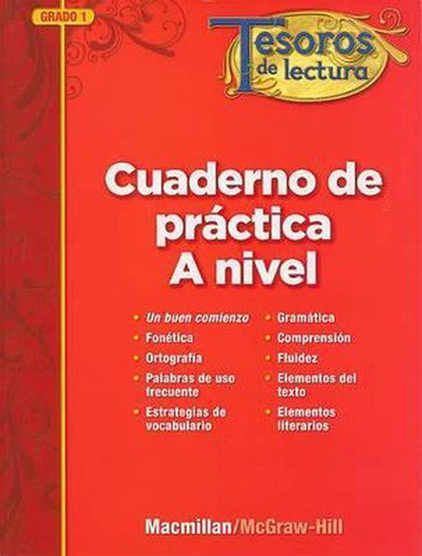 Tesoros De Lectura Cuaderno De Practica A Nivel Grade 1