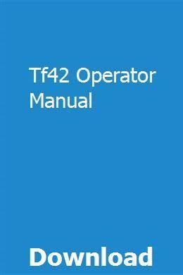 Tf42 Operator Manual