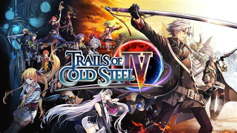The Legend of Heroes: Trails of Cold Steel IV[b]