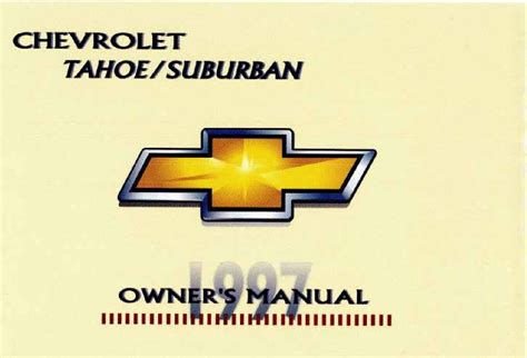 The 1999 Chevrolet Tahoe And Suburban Owner Manual