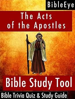 The Acts Of The Apostles Bible Trivia Quiz Study Guide Bibleeye Bible Trivia Quizzes Study Guides Book 5