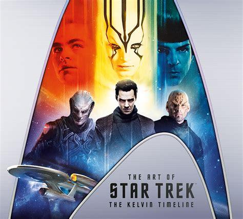 The Art of Star Trek: The Kelvin Timeline