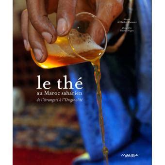 The Au Maroc Saharien De L Etrangete A L Originalite Le