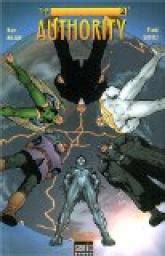 The Authority Tome 2 Enfer Sur Terre
