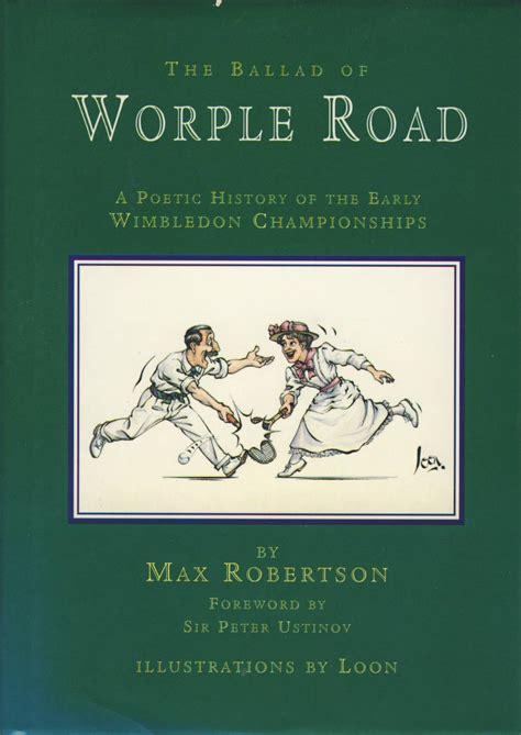 The Ballad Of Worple Road Poetic History Of Early Wimbledon