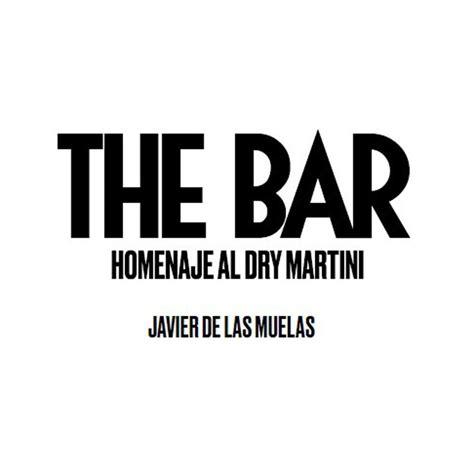 The Bar Homenaje Al Dry Martini Vinos
