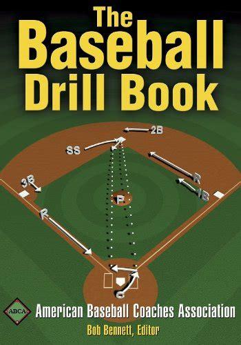The Baseball Drill Book (The Drill Book Series)