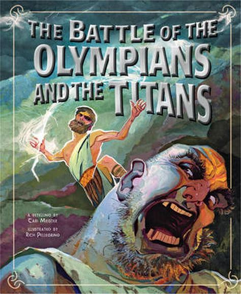 The Battle Of The Olympians And The Titans Greek Myths English Edition
