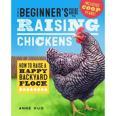 The Beginner S Guide To Raising Chickens How To Raise A Happy Backyard Flock