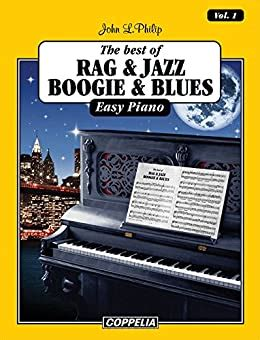 The Best Of Rag Jazz Boogie And Blues Easy Piano Vol 1