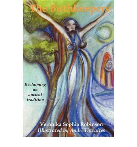 The Birthkeepers ~ reclaiming an ancient tradition