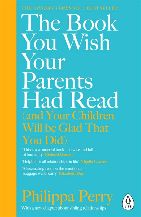 The Book You Wish Your Parents Had Read And Your Children Will Be Glad That You Did The 1 Sunday Times Bestseller