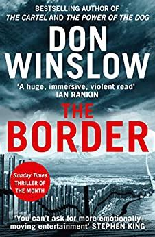 The Border The Final Gripping Thriller In The Bestselling Cartel Trilogy English Edition