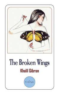 The Broken Wings English And Arabic Edition Bilingual Edition Khalil Gibran El Agneha El Motakasrah