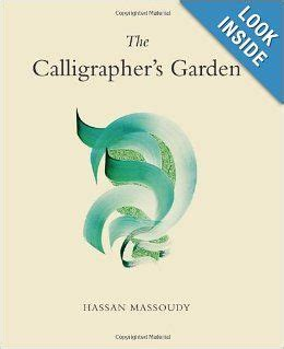 The Calligraphers Garden By Massoudy Hassan Author Paperback