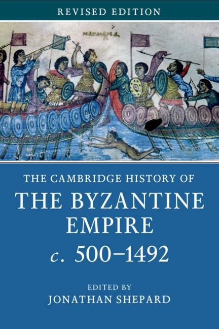 The Cambridge History Of The Byzantine Empire C 500 1492