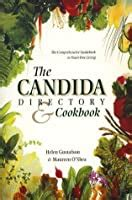 The Candida Directory The Comprehensive Guidebook To Yeast Free Living English Edition