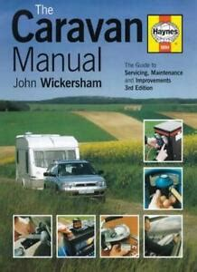 The Caravan Manual: A Guide to Servicing, Maintenance and Improvements
