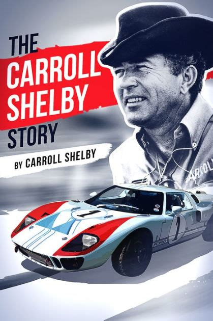 The Carroll Shelby Story English Edition