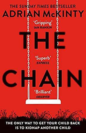 The Chain The Unique And Unforgettable Thriller Of The Year English Edition