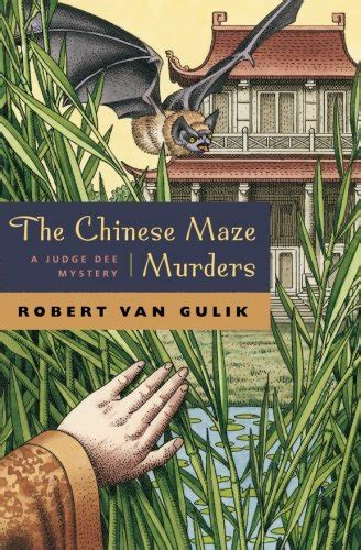 The Chinese Maze Murders A Judge Dee Mystery
