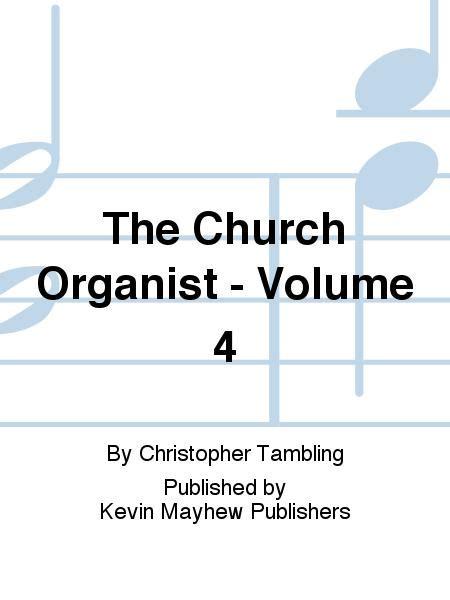 The Church Organist Volume 4 Organ Pedals Book