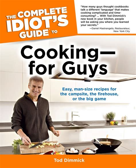 The Complete Idiots Guide To Cooking For Guys