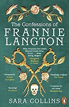 The Confessions Of Frannie Langton A Dazzling Page Turner Emma Donoghue English Edition