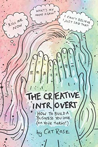 The Creative Introvert How To Build A Business You Love On Your Terms