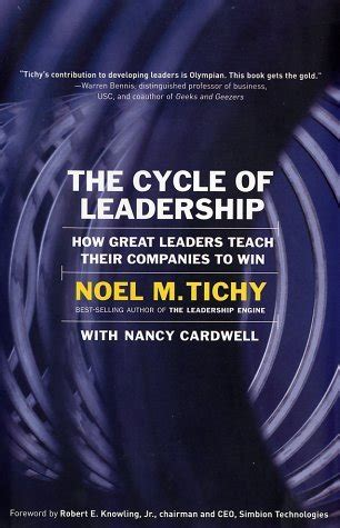 The Cycle of Leadership: How Great Leaders Teach Their Companies to Win