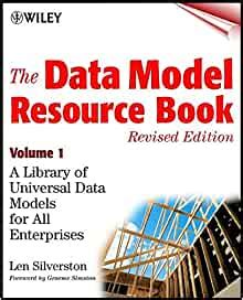 The Data Model Resource Book, Volume 1: A Library of Universal Data Models for All Enterprises