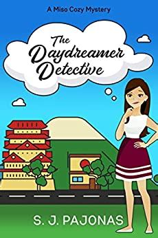 The Daydreamer Detective Miso Cozy Mysteries Book 1 English Edition