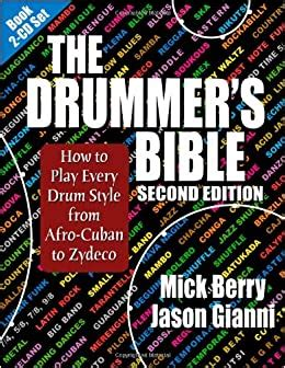 The Drummer S Bible How To Play Every Drum Style From Afro Cuban To Zydeco