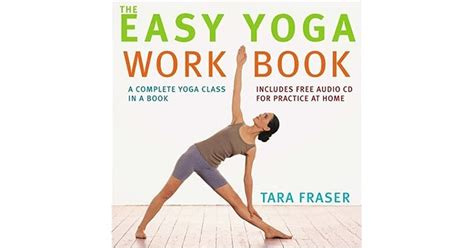 The Easy Yoga Workbook The Perfect Introduction To Yoga